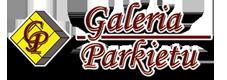 Galeria Parkietu Mława – Podłogi drewniane, parkiet krajowy i egzotyczny